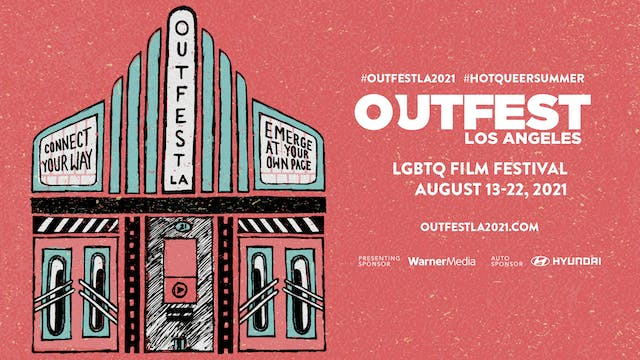 Outfest Los Angeles 2021 Trailer