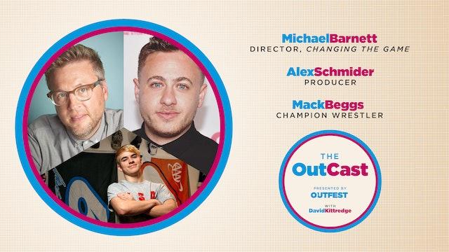 The OutCast: Changing the Game - Michael Barnett, Alex Schmider, & Mack Beggs