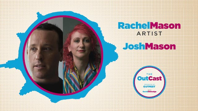 The OutCast: Rachel and Josh Mason