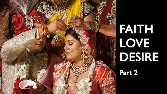 Faith Love Desire - Ep 2 - Fulfilled ...
