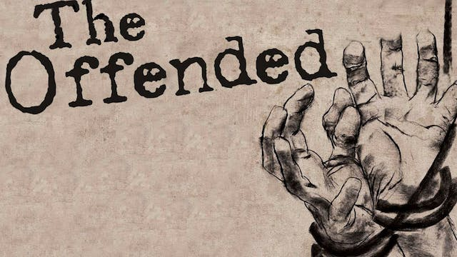 The Offended