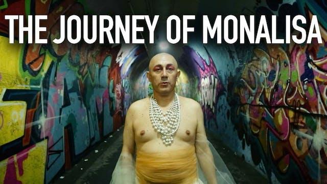 The Journey of Monalisa