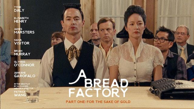 A Bread Factory - Part 1