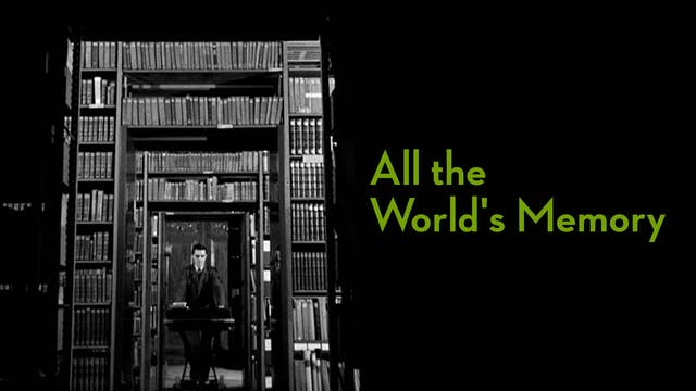 All the World's Memory