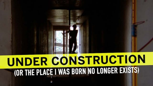 Under Construction (The Place I Was B...