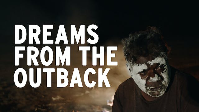 Dreams from the Outback