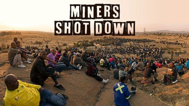 Miners Shot Down
