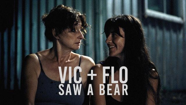 Vic + Flo Saw a Bear