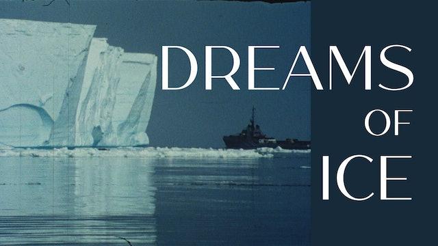 Dreams of Ice
