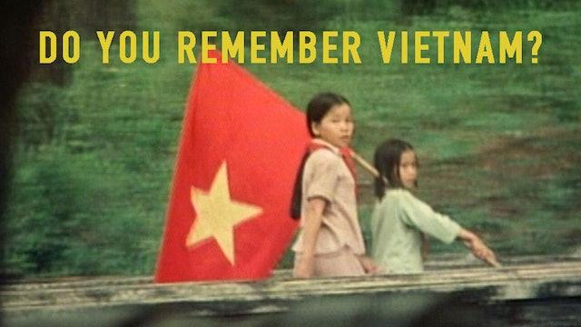Do You Remember Vietnam?