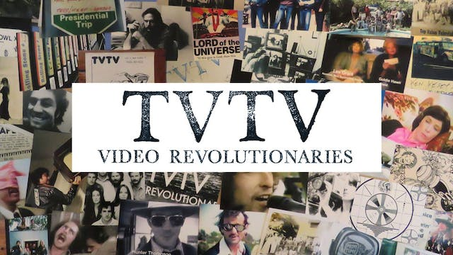 TVTV: Video Revolutionaries