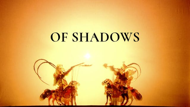 Of Shadows