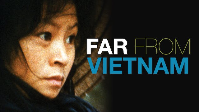 Far from Vietnam