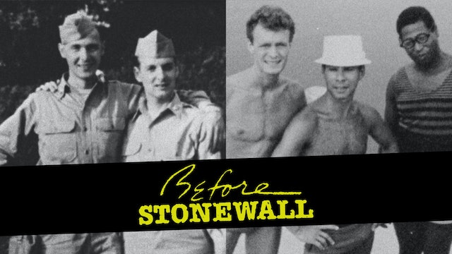 Before Stonewall: Restored Edition