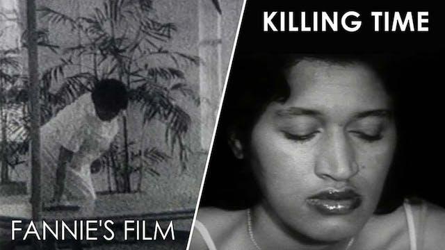 Killing Time/Fannie's Film