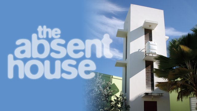 The Absent House
