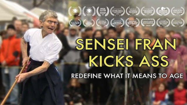 Sensei Fran Kicks Ass