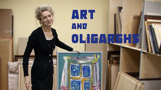 Art and Oligarchs