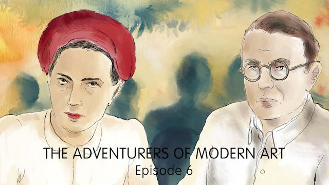The Adventurers of Modern Art - Ep 6
