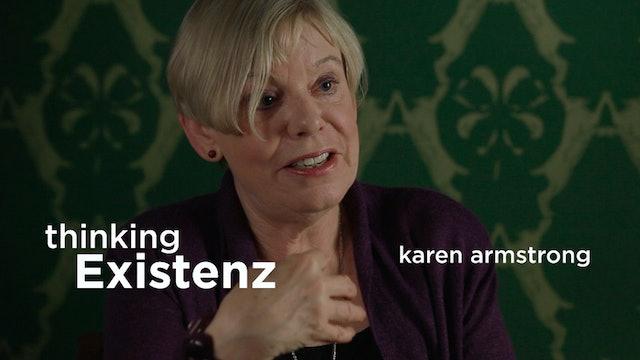 Thinking Existenz - Ep 05 - Karen Armstrong