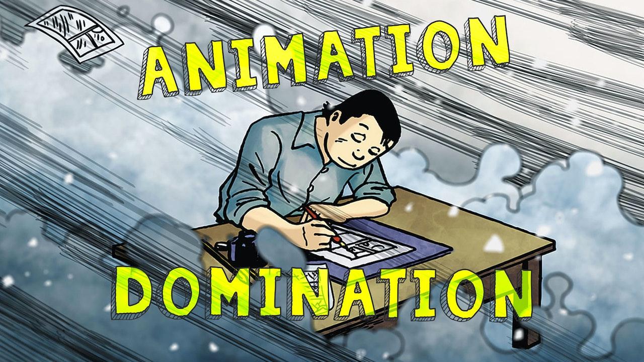Animation Domination