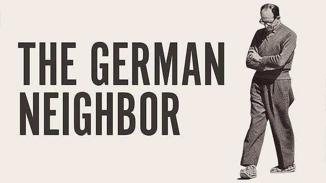 The German Neighbor