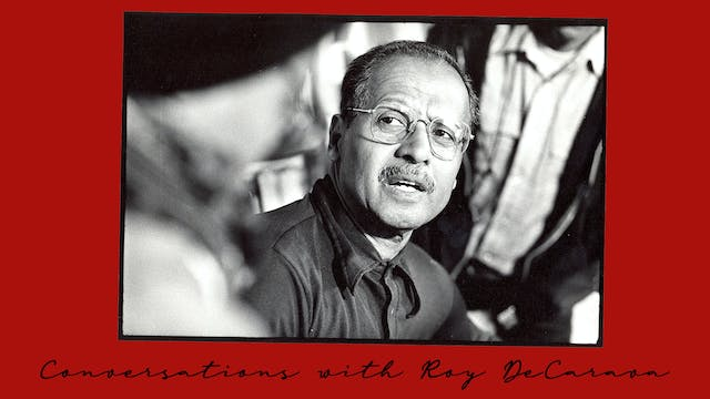 Conversations with Roy DeCarava
