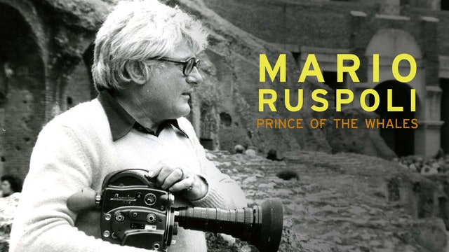 Mario Ruspoli, Prince of the Whales