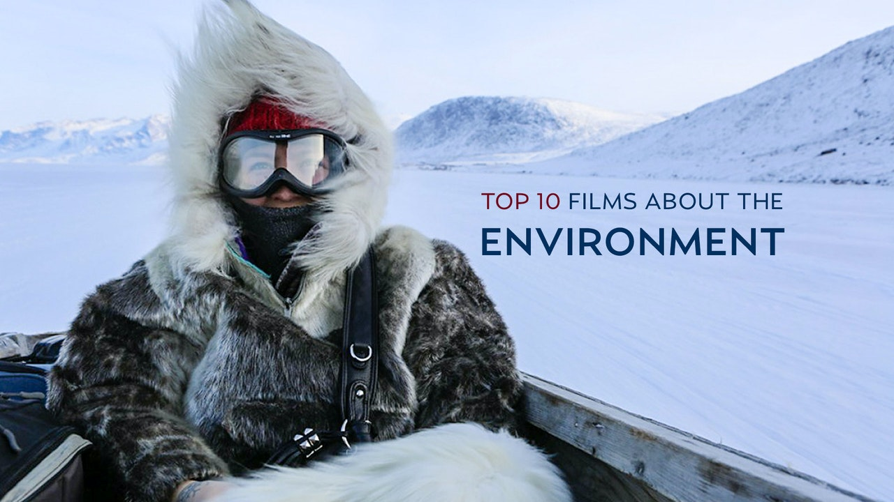 Top 10 Environmental Films