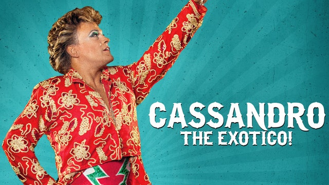 Cassandro, the Exotico