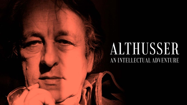 Althusser, an Intellectual Adventure