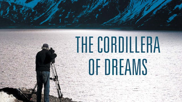 The Cordillera of Dreams