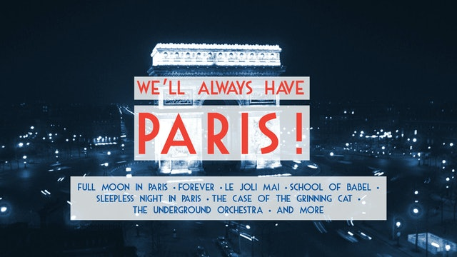 We'll Always Have Paris!