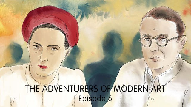 The Adventurers of Modern Art - Ep 6