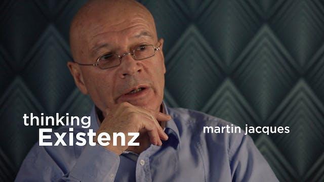 Thinking Existenz - Ep 07 - Martin Ja...
