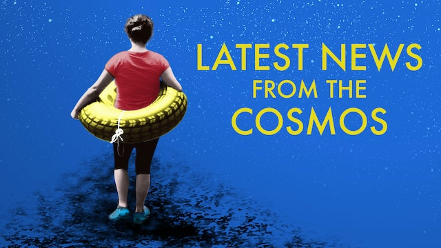 Latest News from the Cosmos