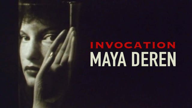 Invocation - Maya Deren