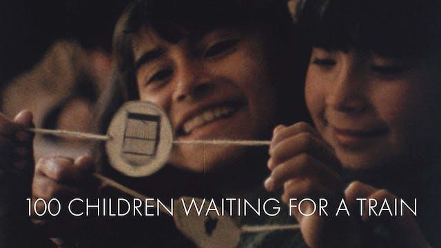 100 Children Waiting for a Train