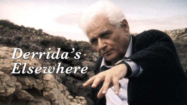Derrida's Elsewhere