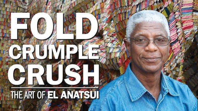 Fold Crumple Crush: The Art of El Ana...