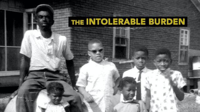 The Intolerable Burden