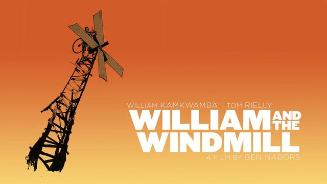 William & the Windmill