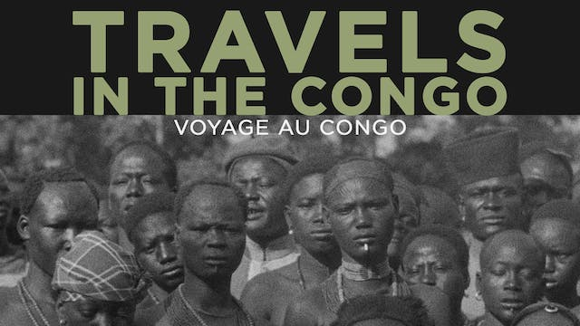 Travels in the Congo (Voyage au Congo)