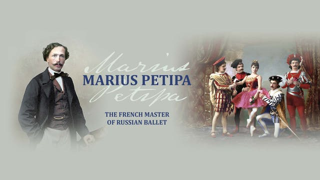 Marius Petipa: The French Master of R...