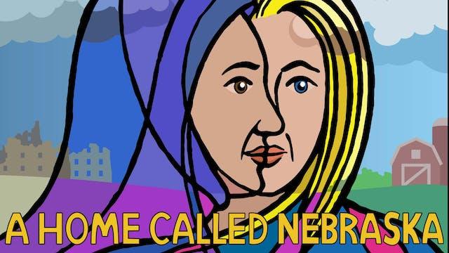 A Home Called Nebraska