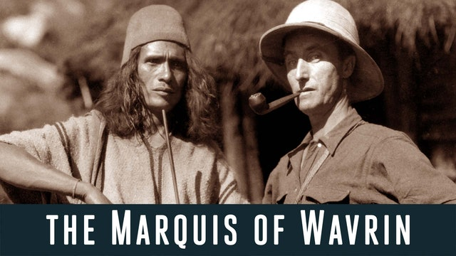 The Marquis of Wavrin
