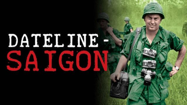 Dateline - Saigon