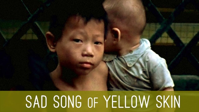 Sad Song of Yellow Skin