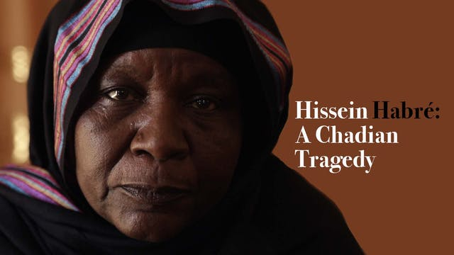 Hissein Habre, A Chadian Tragedy