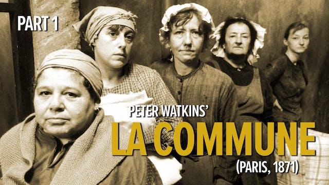 La Commune (Paris 1871) Part 1